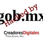 Los sitios olvidados y hackeados del gobierno mexicano.