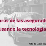 Futuros de las aseguradoras usando la tecnología.
